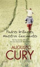 Padres Brillantes Maestros Fascinantes Augusto Cury No